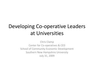 Developing Co-operative Leaders at Universities