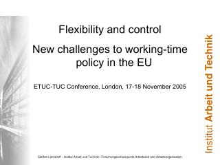 Flexibility and control New challenges to working-time policy in the EU