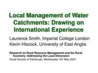 Local Management of Water Catchments: Drawing on International Experience