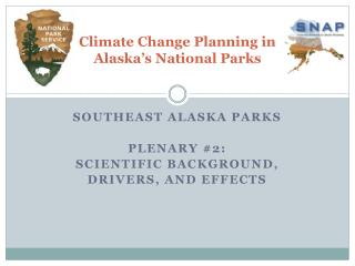 Climate Change Planning in  Alaska's National Parks