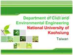 Department of Civil and Environmental Engineering National University of Kaohsiung