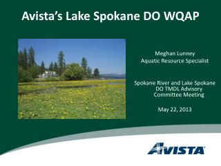 Avista�s  Lake Spokane DO WQAP