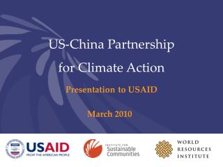 US-China Partnership  for Climate Action Presentation to USAID