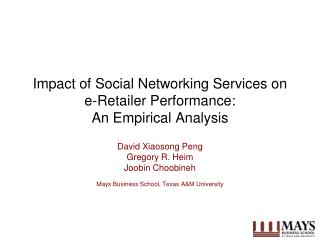 Impact of Social Networking Services on e-Retailer Performance: An Empirical Analysis