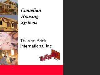 Thermo Brick  International Inc.