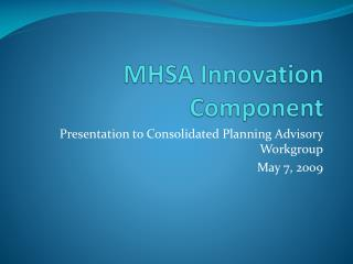 MHSA Innovation Component