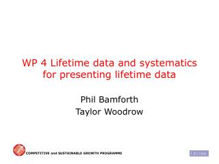 WP 4 Lifetime data and systematics for presenting lifetime data