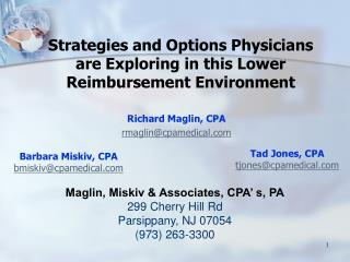 Strategies and Options Physicians are Exploring in this Lower Reimbursement Environment