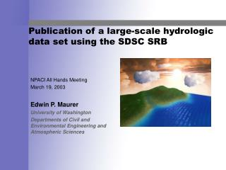 Publication of a large-scale hydrologic data set using the SDSC SRB