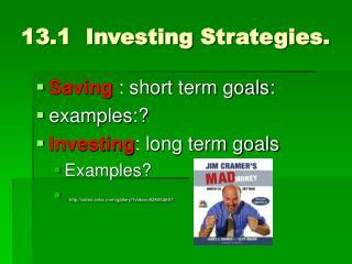 13.1  Investing Strategies.