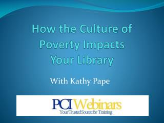 How the Culture of Poverty Impacts Your Library