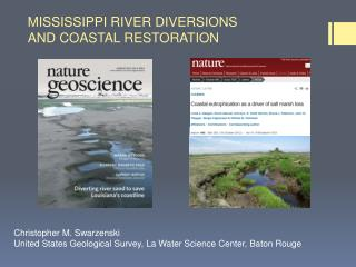 MISSISSIPPI RIVER DIVERSIONS AND  COASTAL  RESTORATION