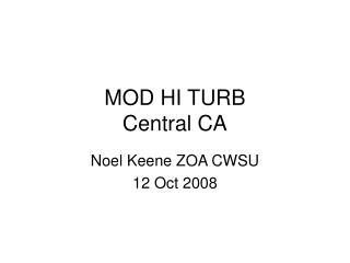MOD HI TURB Central CA
