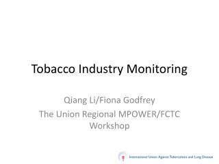 Tobacco Industry Monitoring