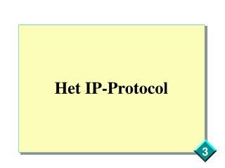 Het  IP - Protocol