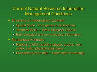 Current Natural Resource Information Management Conditions