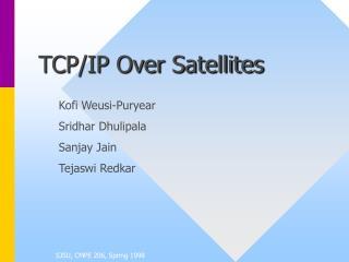 TCP/IP Over Satellites