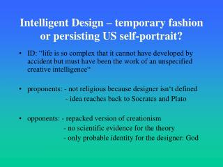 Intelligent Design – temporary fashion or persisting US self-portrait?