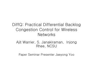 DiffQ: Practical Differential Backlog Congestion Control for Wireless Networks