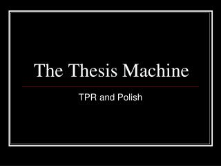 The Thesis Machine