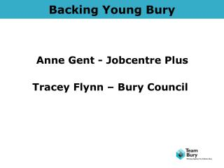 Backing Young Bury