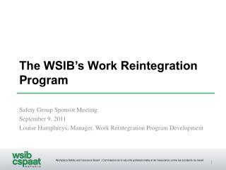 The WSIB's Work Reintegration Program