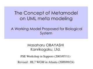 The Concept of Metamodel  on UML meta modeling  A Working Model Proposed for Biological System