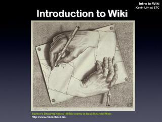 Introduction to Wiki