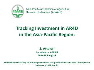 S. Attaluri Coordinator, APARIS  APAARI, Bangkok