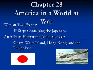 Chapter 28 America in a World at War