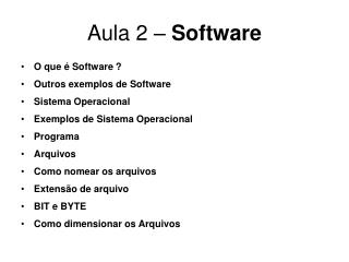 Aula 2 –  Software