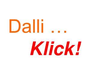 Dalli … Klick!