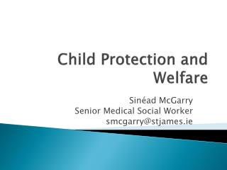 Child Protection and Welfare