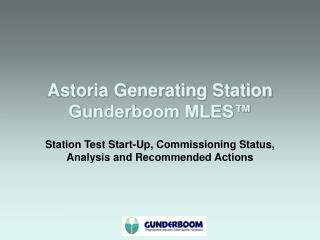 Astoria Generating Station Gunderboom MLES™