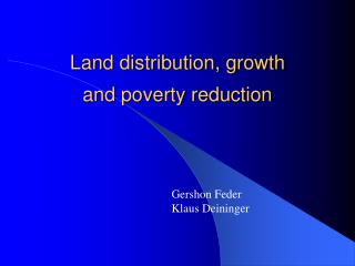 Land distribution, growth and poverty reduction