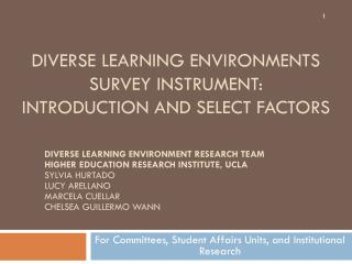 Diverse learning environments  Survey instrument : Introduction and Select  factors