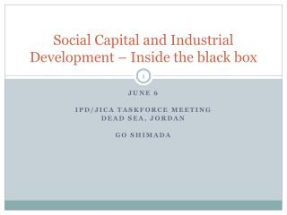 Social Capital and Industrial Development – Inside the black box