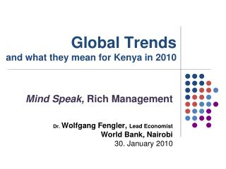 Global Trends and what they mean for Kenya in 2010