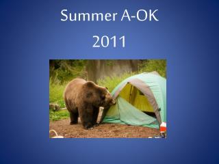 Summer A-OK 2011