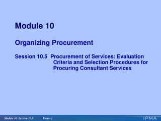 Module 10 Organizing Procurement