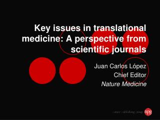 Key issues in translational medicine: A perspective from scientific journals
