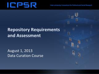 Repository Requirements and Assessment