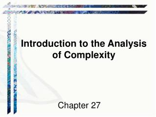 Introduction to the Analysis of Complexity