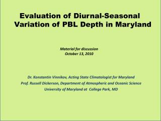 Evaluation of Diurnal-Seasonal Variation of PBL Depth in Maryland