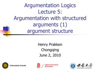 Argumentation Logics Lecture 5: Argumentation with structured arguments (1)  argument structure