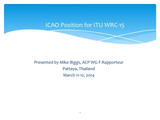 ICAO Position for ITU WRC-15