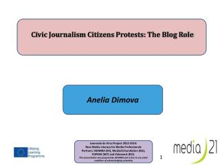 Ci vic  Journalism  Citizens  Protests:  The Blog Role