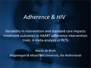Adherence & HIV
