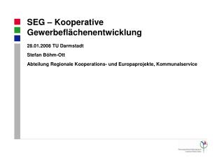 SEG � Kooperative Gewerbefl�chenentwicklung