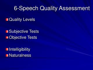 6- Speech Quality Assessment